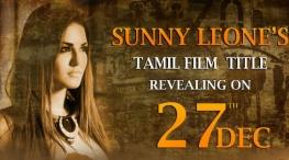 Sunny Leone Debut Tamil Movie Title